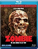 Zombie (2-Disc Ultimate Edition) [Blu-ray]