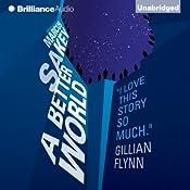A Better World: The Brilliance Saga, Book 2   Marcus Sakey