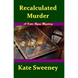 Recalculated Murder (Kate Ryan Mysteries Book 9)