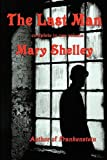 The Last Man, Mary Wollstonecraft Shelley, 1604599359