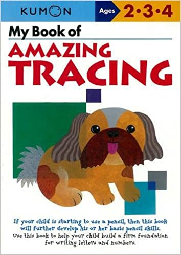 My Book Of Amazing Tracing (Kumon Workbooks) by Kumon Publishing