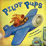 Pilot Pups, Michelle Meadows, 1416924841