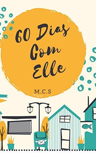60 Dias com Elle (60 Dias com Ben Livro 1)