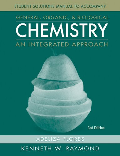 Student Solutions Manual to accompany General Organic and Biological Chemistry 3E