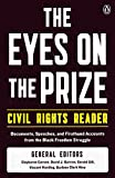 The most comprehensive anthology of primary sources available, spanning the entire history of the American civil rights movement.A record of one of the greatest and most turbulent movements of this century, The Eyes on the Prize Civil Rights Reader i...