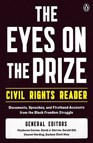 Books : The Eyes on the Prize Civil Rights Reader: Documents, Speeches, and Firsthand Accounts from the Black Freedom Struggle