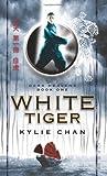 White Tiger, Kylie Chan, 0061994057