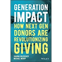 Generation Impact: How Next Gen Donors Are Revolutionizing Giving