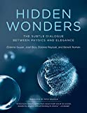 Hidden Wonders: The Subtle Dialogue Between Physics