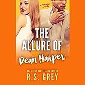 The Allure of Dean Harper | R. S. Grey