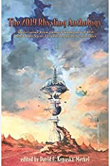 The 2019 Rhysling Anthology: The best science fiction, fantasy & horror poetry of 2018 selected by the Science Fiction Poetry Association Paperback