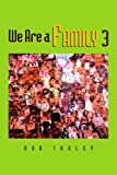 We Are a Family, Bob Traley, 1465389776