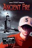 Ancient Fire, Mark London Williams, 0763621528