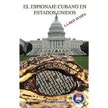 El espionaje cubano (Spanish Edition)