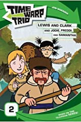 Time Warp Trio: Lewis and Clark...and Jodie, Freddi, and Samantha Kindle Edition