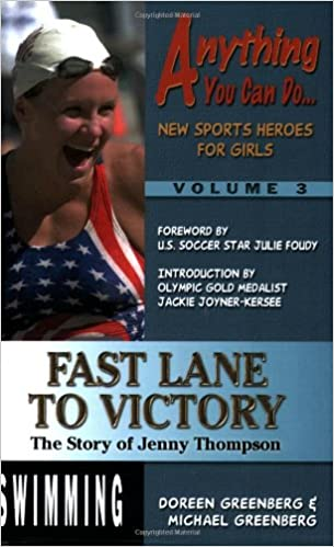 Fast Lane to Victory: The Story of Jenny Thompson (Anything