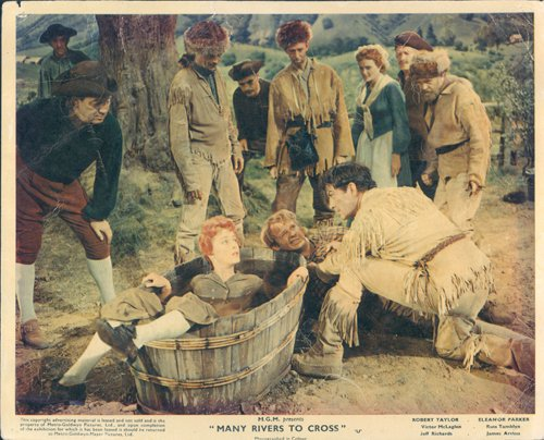 MANY RIVERS TO CROSS ORIGINAL LOBBY CARD ROBERT TAYLOR ELEANOR PARKER - Cross To Robert Many Taylor Rivers