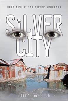 Silver City (Silver Sequence (Paperback)) by Cliff McNish (2007-09-01)