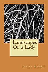 Landscapes Of a Lady