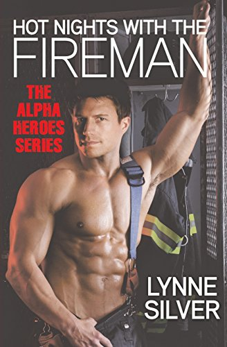 Hot Nights with the Fireman (Alpha Heroes) (Light Night Washington)