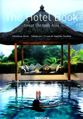 The Hotel Book: Geat Escapes Asia (Spanish Edition)...