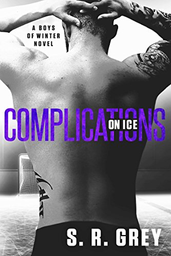 Hilarious and perfectly 'played' sports romance: Complications On Ice (Boys of Winter Book 3) by S.R. Grey is today's Kindle Daily Deal Pick!