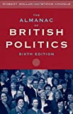 The Almanac of British Politics, Robert Waller and Byron Criddle, 0415185416