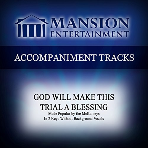 God Will Make This Trial a Blessing (Vocal Demo)