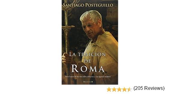 LA TRAICION DE ROMA: AFRICANUS 3ER VOLUMEN TRILOGIA HISTORICA: Amazon.es: Santiago Posteguillo Gomez: Libros