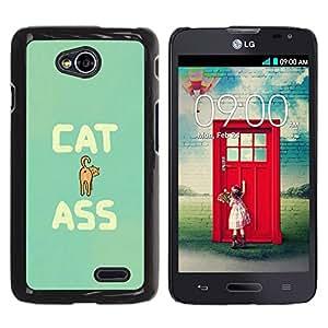 TopCaseStore / la caja del caucho duro de la cubierta de protección de la piel - Cat Ass Funny Quote Animal Art Pet Feline - LG Optimus L70 / LS620 / D325 / MS323
