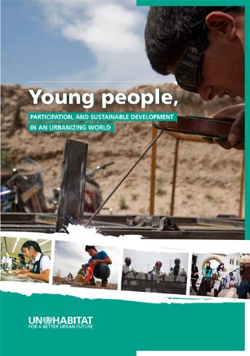 Young People , Participation and Sustainable Development in an Urbanizing World pdf epub