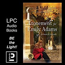 Atonement for Emily Adams Audiobook by Susan Lawrence Narrated by Julie Niblett