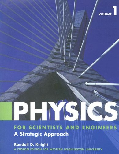 Physics Volume 1: For Scientists and Engineers