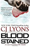 BLOOD STAINED: Lucy Guardino FBI Thrillers, Book #2, C. J. Lyons, 1496130553