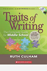 Traits of Writing: The Complete Guide for Middle School (Theory and Practice (Scholastic)) Paperback