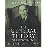 The General Theory of Employment, Interest, and Money (Illustrated Edition)