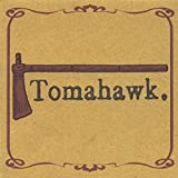 Tomahawk by Tomahawk (2001-10-30)