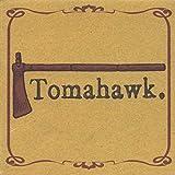 Tomahawk by Tomahawk (2001-10-30)