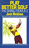 Play Better Golf, Jack Nicklaus, 0671684922