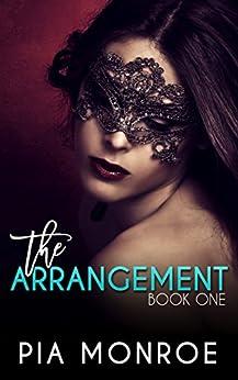 The Arrangement: Part 1 (Total Control) by [Monroe, Pia]