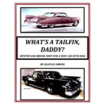 WHAT'S A TAILFIN, DADDY?  HUNTER AND BROOK SHOP FOR A NEW CAR WITH DAD