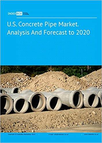 U S  Concrete Pipe Market  Analysis And Forecast to 2020