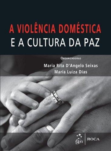 A Violência Doméstica e a Cultura da paz