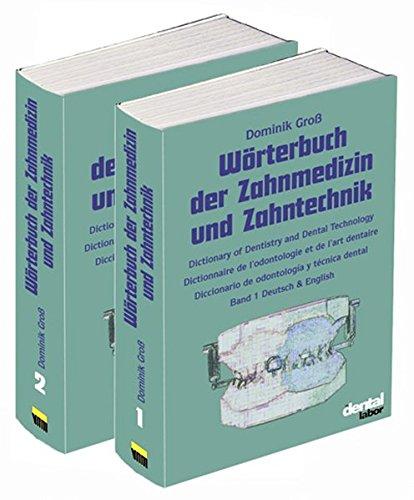 Wörterbuch der Zahnmedizin und Zahntechnik