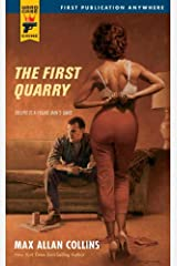 The First Quarry (Hard Case Crime Book 48) Kindle Edition