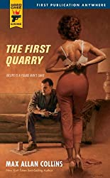 The First Quarry (Hard Case Crime Book 48)
