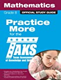 The Official TAKS Study Guide for Grade 8 Mathematics, Texas Education Agency, 0789737388