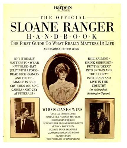 the-official-sloane-ranger-handbook-the-first-guide-to-what-really-matters-in-life