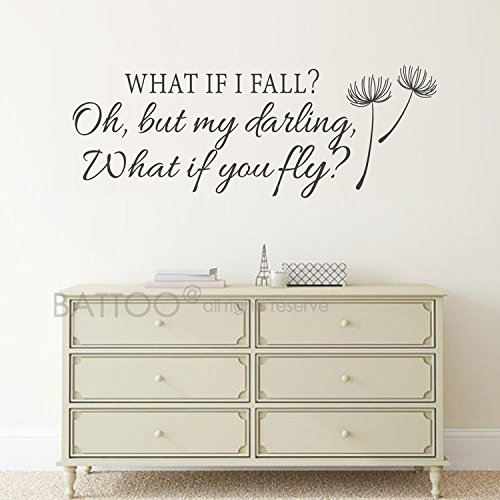 BATTOO What If I Fall Oh My Darling What If You Fly Wall Decal Quote- Inspirational Quote- Bedroom Decor- Nursery Wall Decal Girls Room Decor(Black, 40