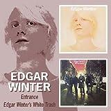 Edgar Winter - Entrance / Edgar Winter'S White Trash by Edgar Winter (2015-01-01)